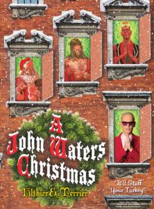 John _Waters_Christmas
