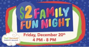 Port Discovery $2 Family Fun Night